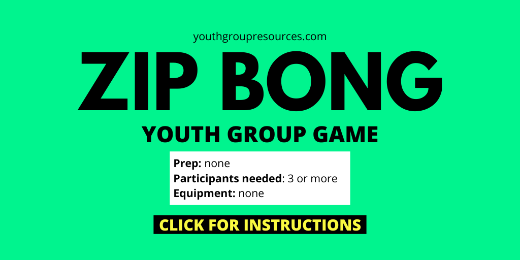 Zip Bong Game Instructions | Youth Group Games | Games For Youth | No Prep Games