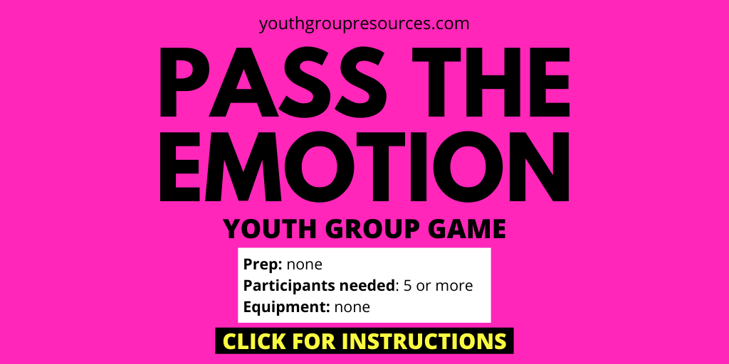 Pass The Emotion Game Instructions