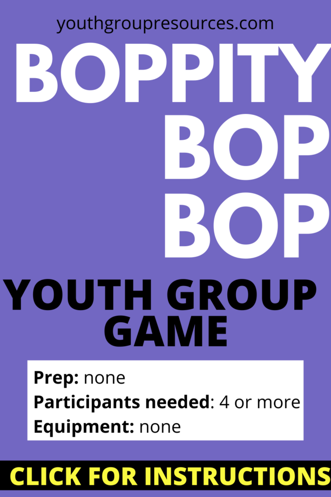Boppity Bop Bop Game Instructions | Youth Group Games | Games For Youth | No Prep Games