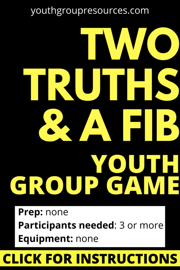 Two Truths And A Lie Game Instructions |  | Youth Group Games | Games For Youth | No Prep Games